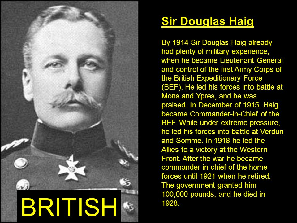 BRITISH Sir Douglas Haig