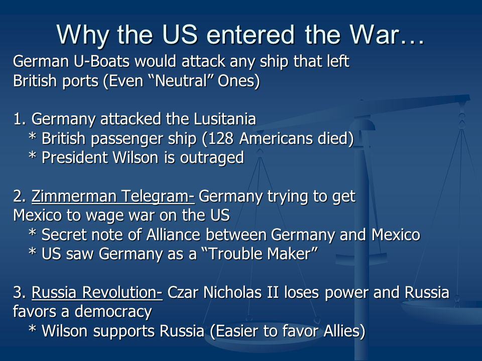 Why the US entered the War…