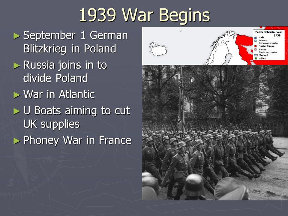 1939 War Begins September 1 German Blitzkrieg in Poland