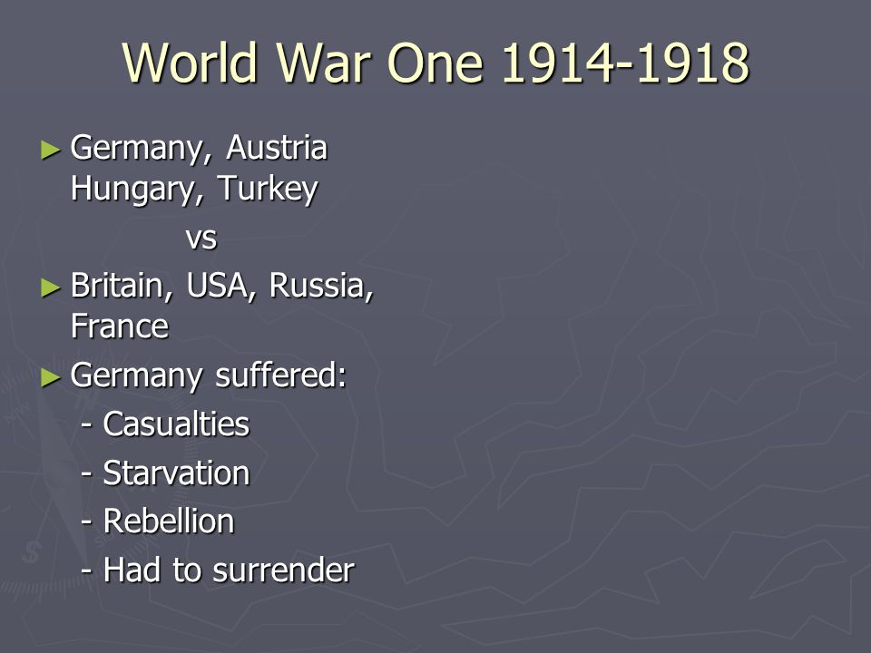 World War One 1914-1918 Germany, Austria Hungary, Turkey vs