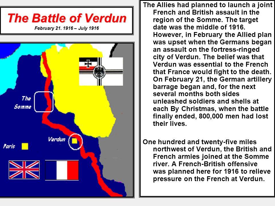 The Battle of Verdun February 21. 1916 – July 1916