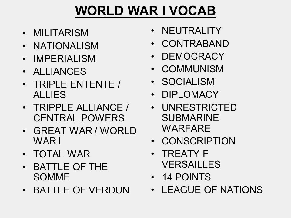 WORLD WAR I VOCAB NEUTRALITY MILITARISM CONTRABAND NATIONALISM