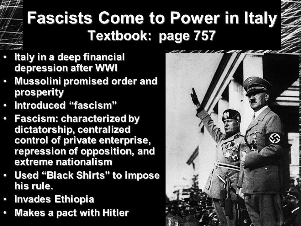 Fascists Come to Power in Italy Textbook: page 757