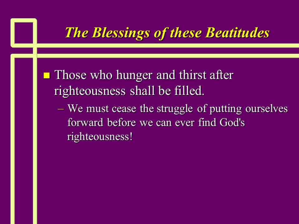 The Blessings of these Beatitudes