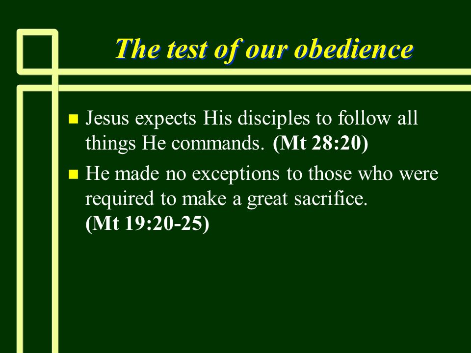 The test of our obedience