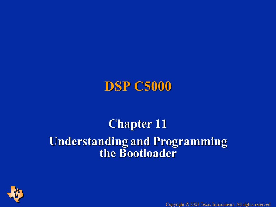 Chapter 11 Understanding and Programming the Bootloader