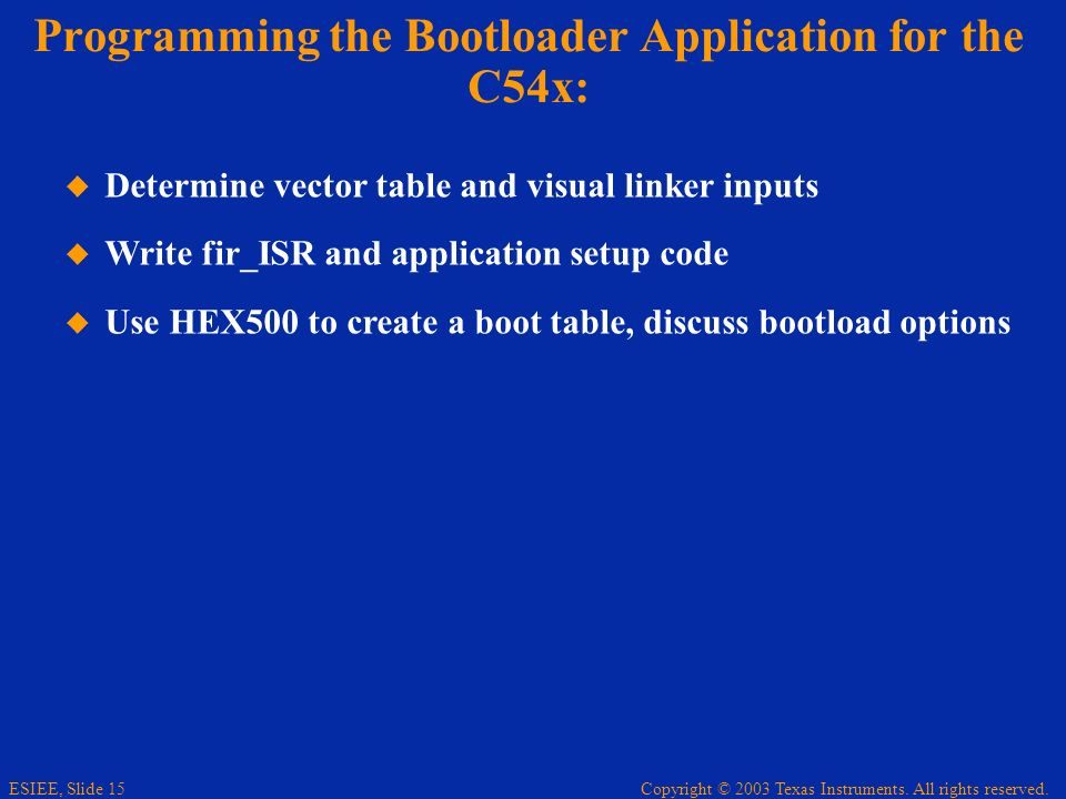Programming the Bootloader Application for the C54x: