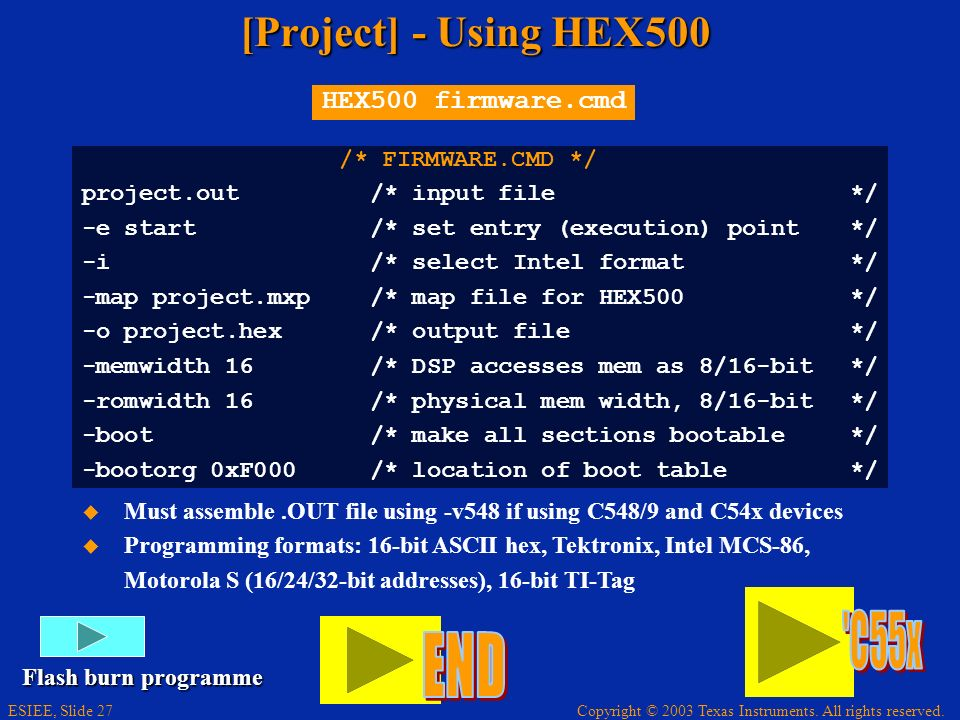 END C55x [Project] - Using HEX500 HEX500 firmware.cmd