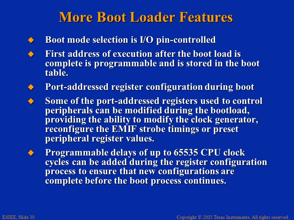 More Boot Loader Features