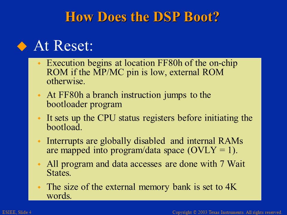 At Reset: How Does the DSP Boot