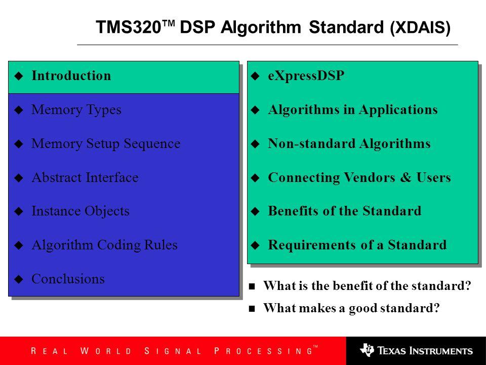 TMS320TM DSP Algorithm Standard (XDAIS)