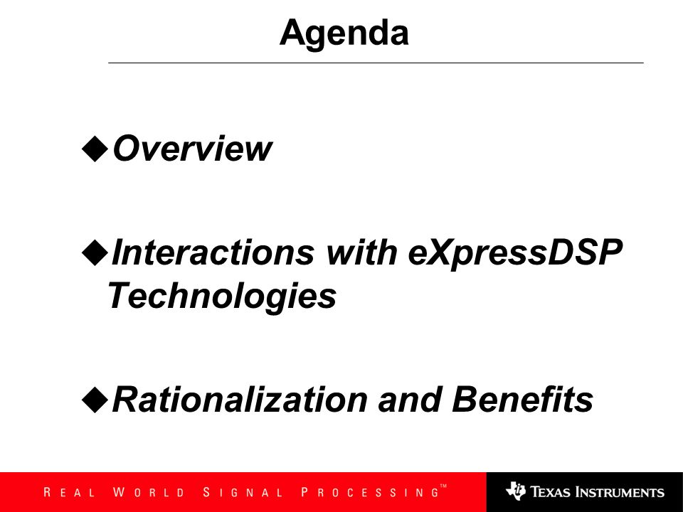 Interactions with eXpressDSP Technologies