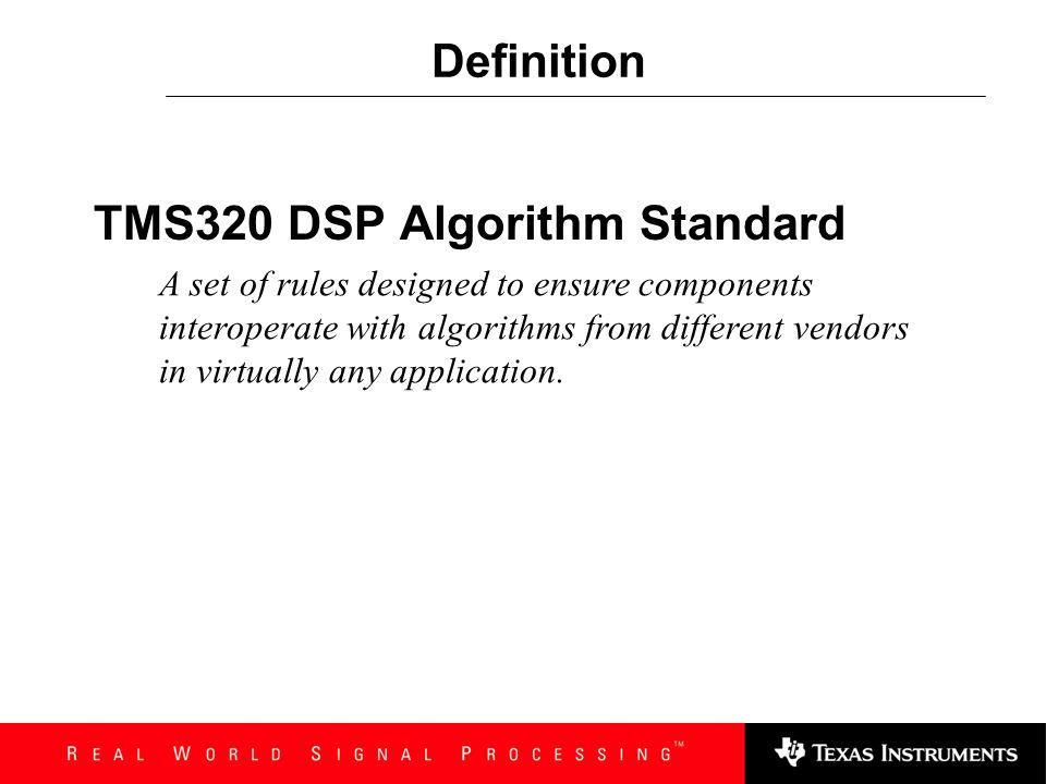 TMS320 DSP Algorithm Standard