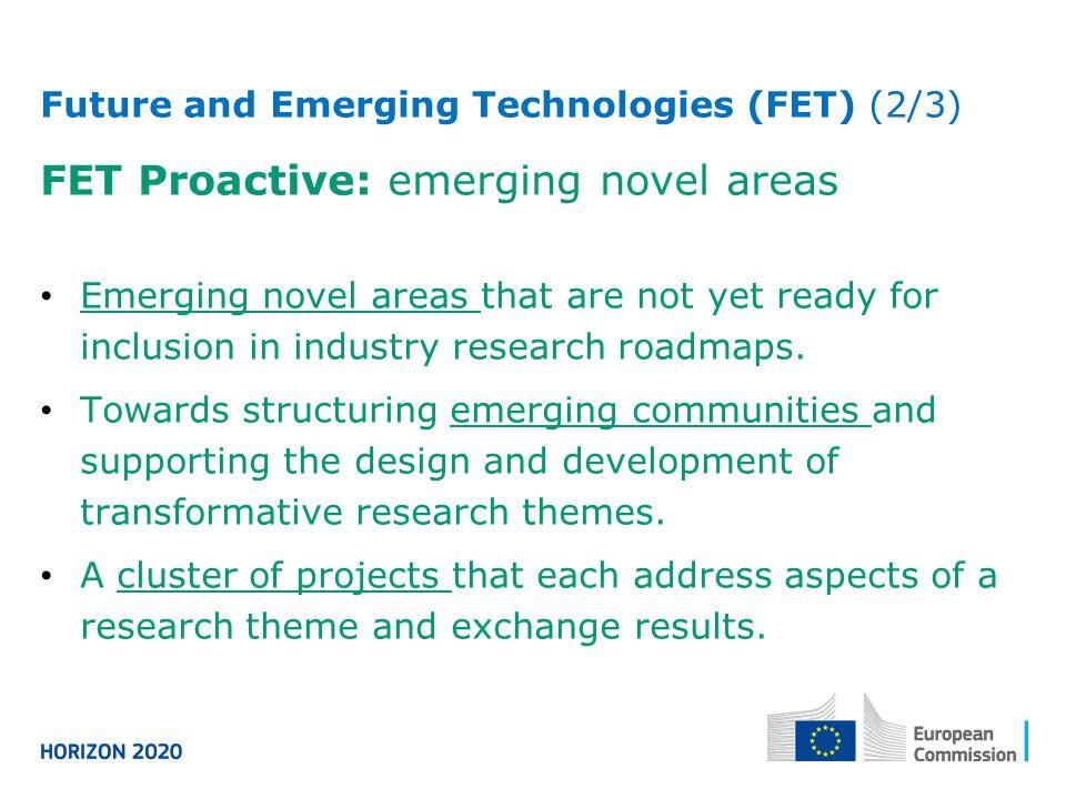 FET Proactive: emerging novel areas