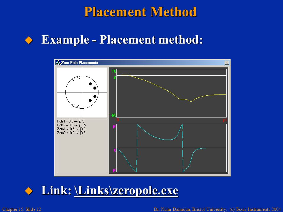 Placement Method Example - Placement method: Link: \Links\zeropole.exe