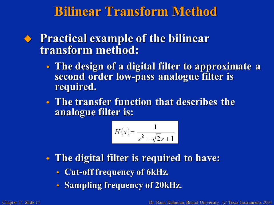 Bilinear Transform Method