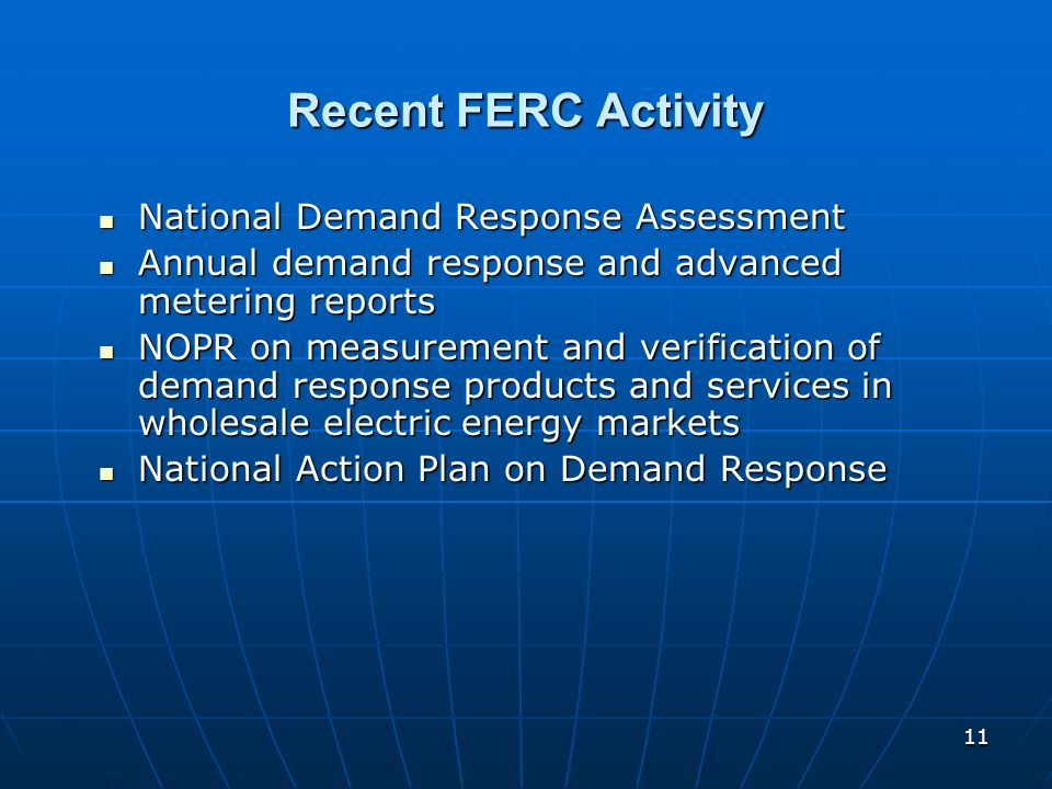 Recent FERC Activity National Demand Response Assessment