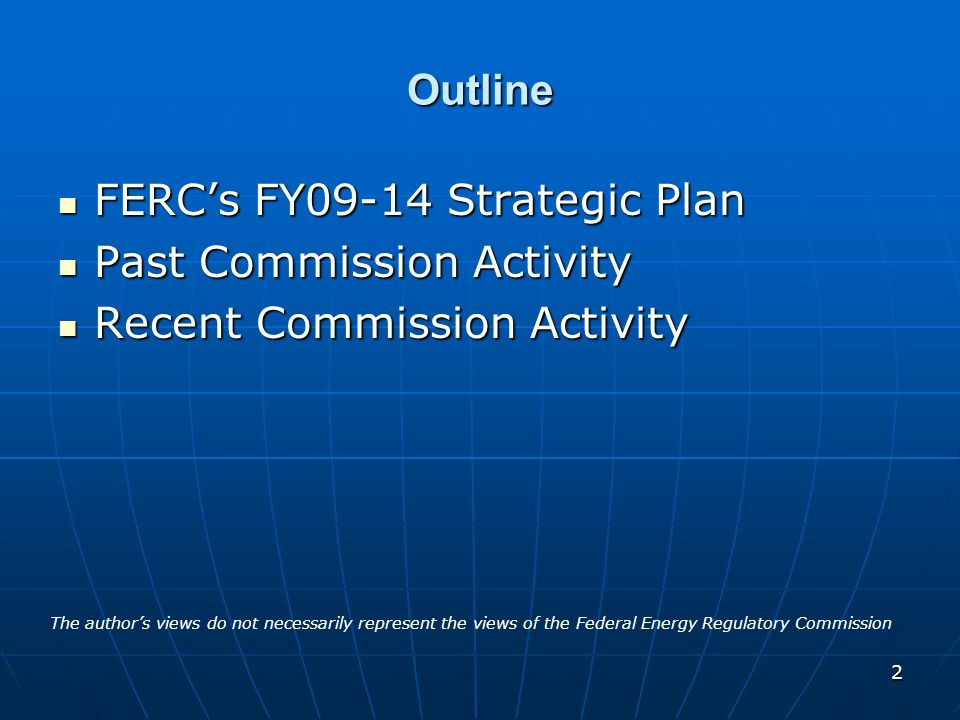 FERC's FY09-14 Strategic Plan Past Commission Activity