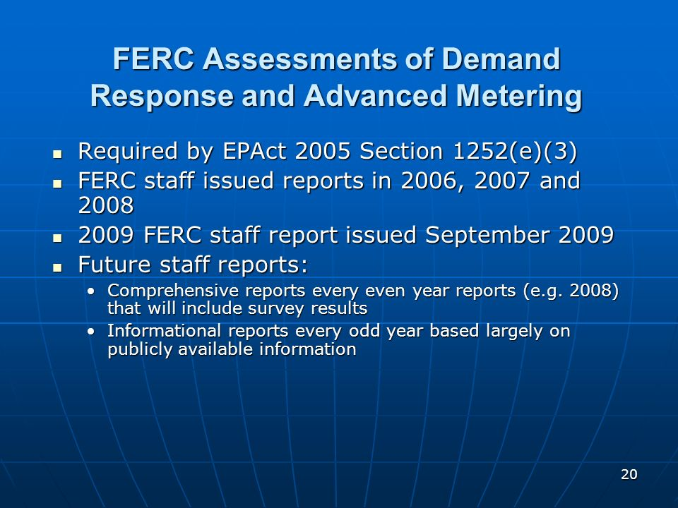 FERC Assessments of Demand Response and Advanced Metering