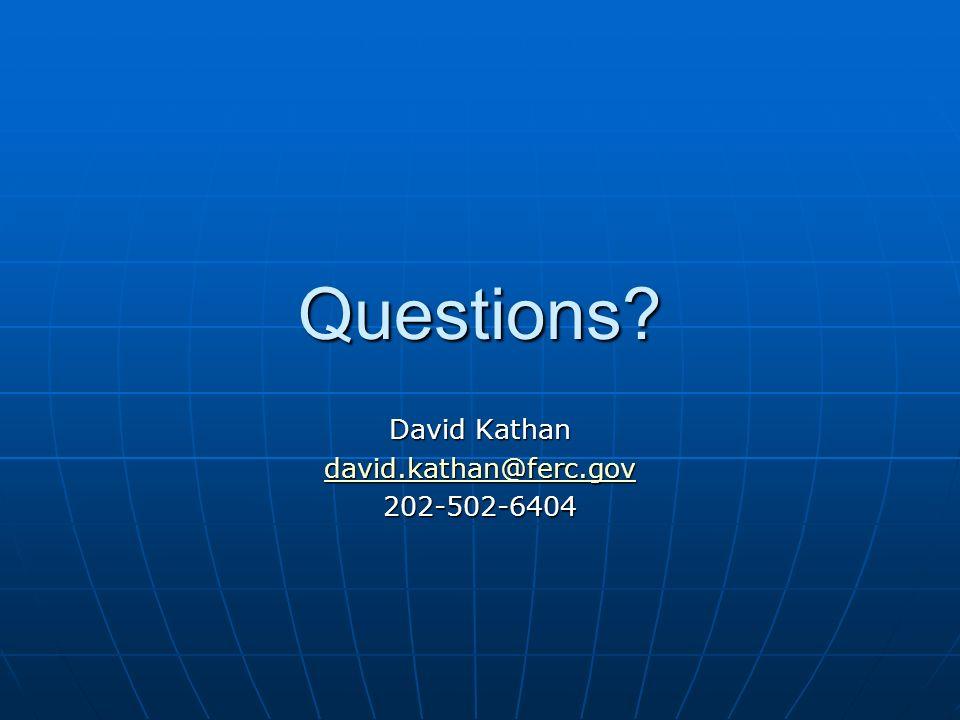 David Kathan david.kathan@ferc.gov 202-502-6404