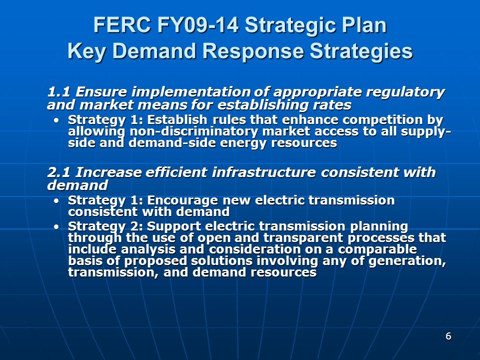 FERC FY09-14 Strategic Plan Key Demand Response Strategies