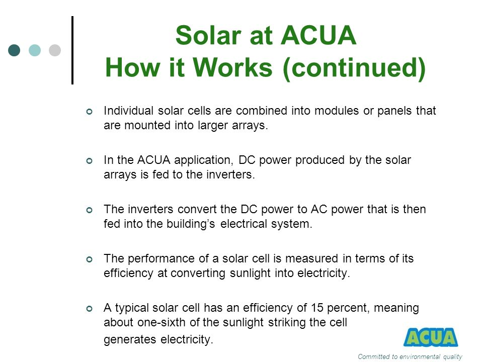 Solar at ACUA How it Works (continued)
