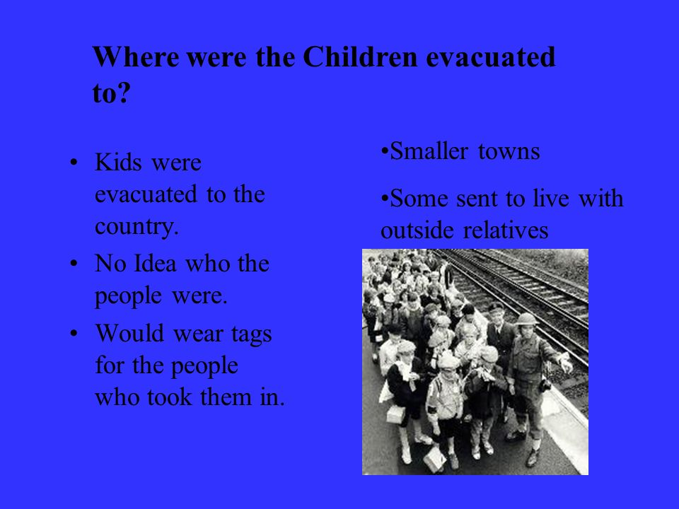 Where were the Children evacuated to