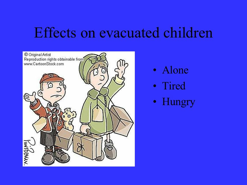 Effects on evacuated children