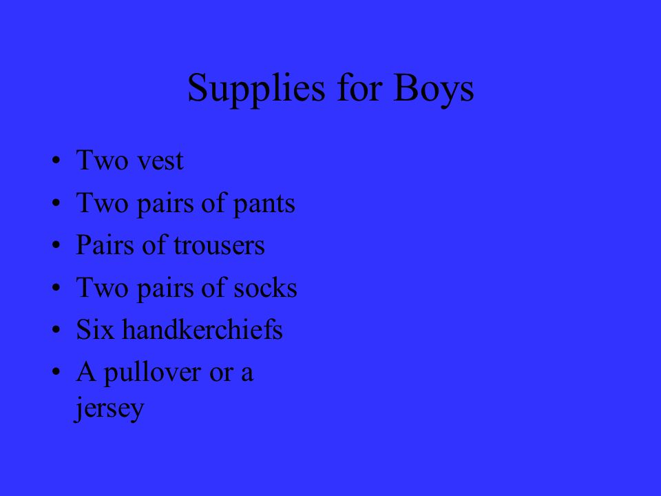 Supplies for Boys Two vest Two pairs of pants Pairs of trousers