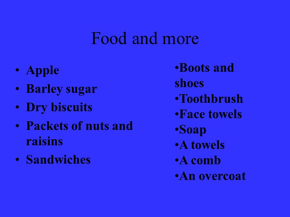 Food and more Boots and shoes Apple Barley sugar Toothbrush
