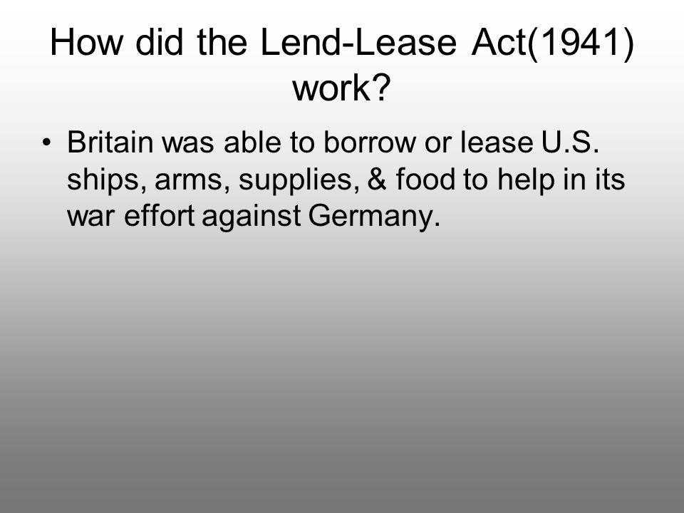 How did the Lend-Lease Act(1941) work
