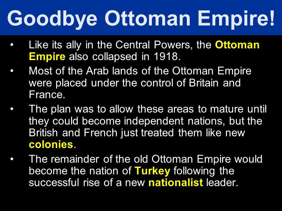 Goodbye Ottoman Empire!