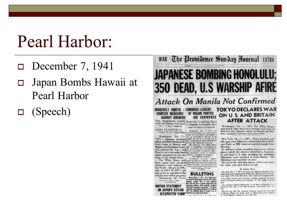 Pearl Harbor: December 7, 1941 Japan Bombs Hawaii at Pearl Harbor