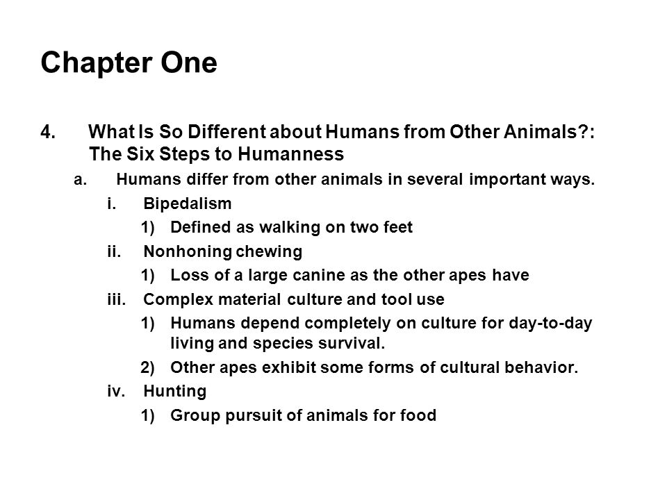 Chapter One What Is So Different about Humans from Other Animals : The Six Steps to Humanness.