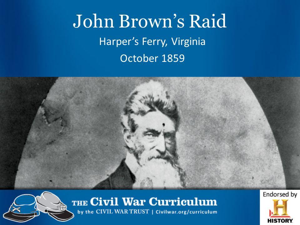 Harper's Ferry, Virginia October 1859