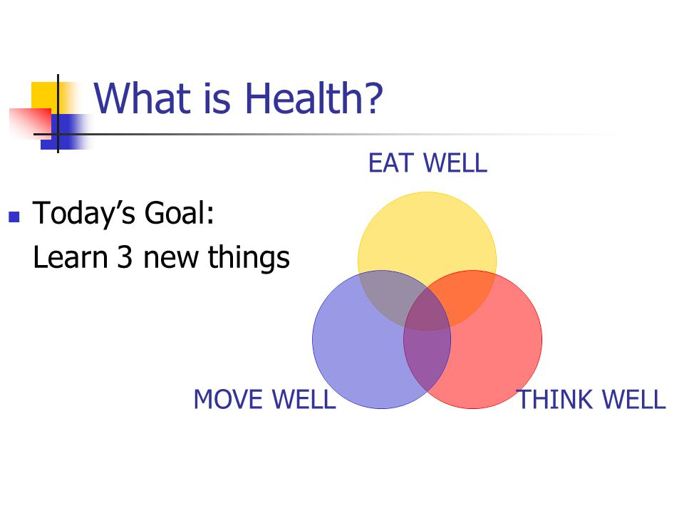What is Health Today's Goal: Learn 3 new things