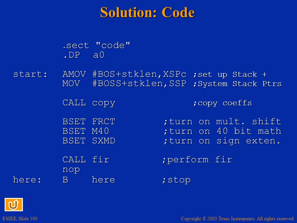 Solution: Code .DP a0 start: AMOV #BOS+stklen,XSPc ;set up Stack +