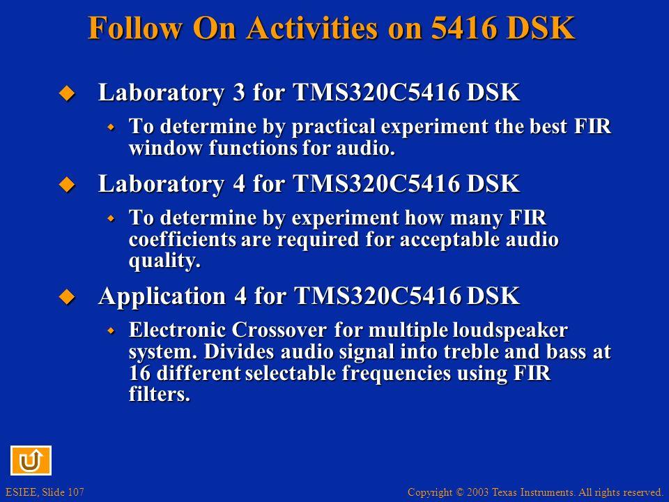 Follow On Activities on 5416 DSK