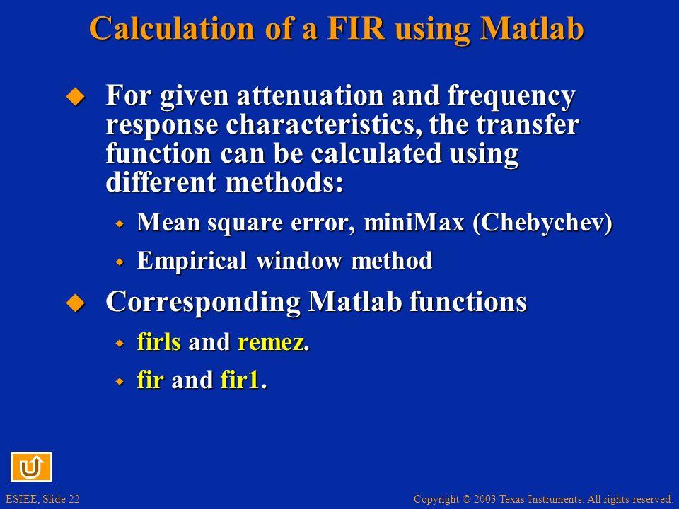 Calculation of a FIR using Matlab