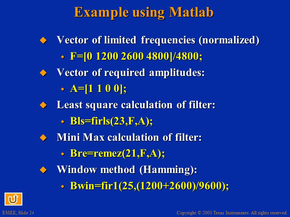 Example using Matlab Vector of limited frequencies (normalized)