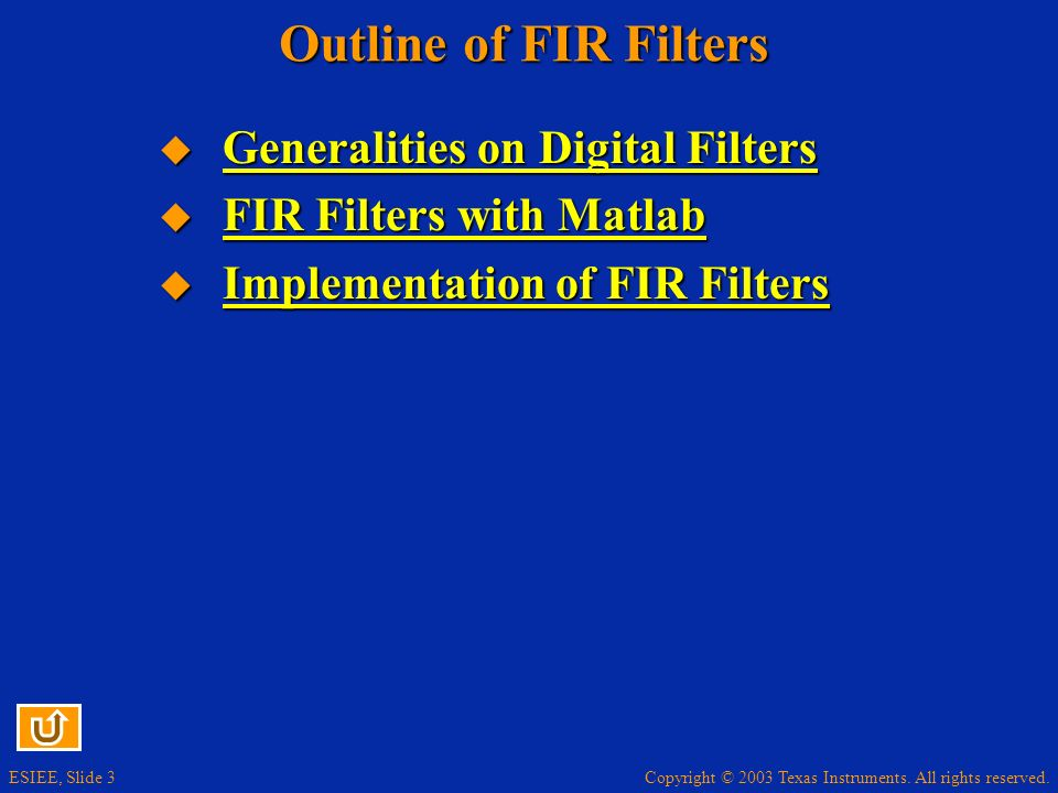 Outline of FIR Filters Generalities on Digital Filters