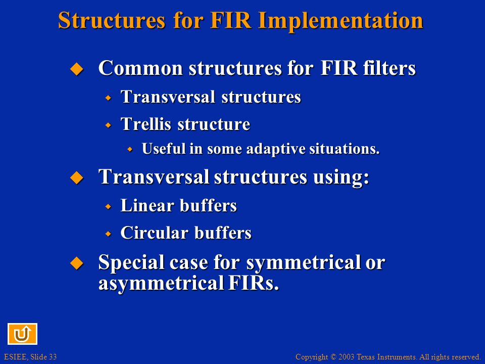 Structures for FIR Implementation