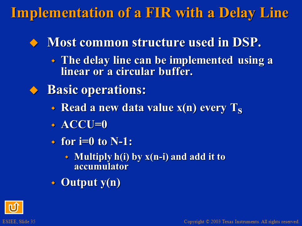 Implementation of a FIR with a Delay Line