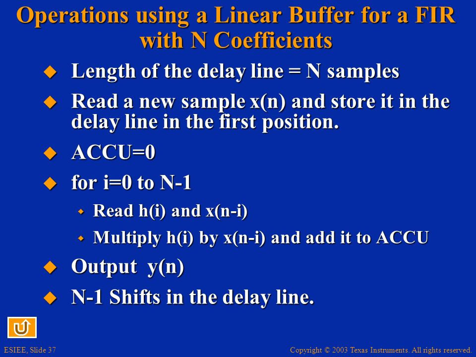 Operations using a Linear Buffer for a FIR with N Coefficients