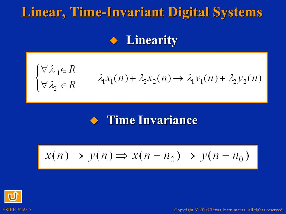 Linear, Time-Invariant Digital Systems