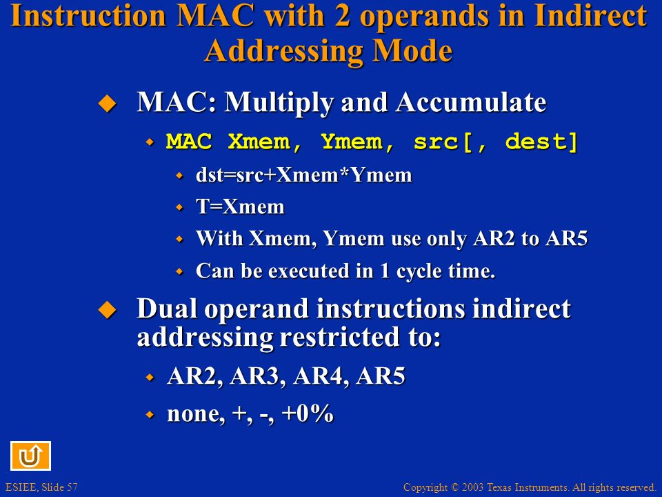 Instruction MAC with 2 operands in Indirect Addressing Mode