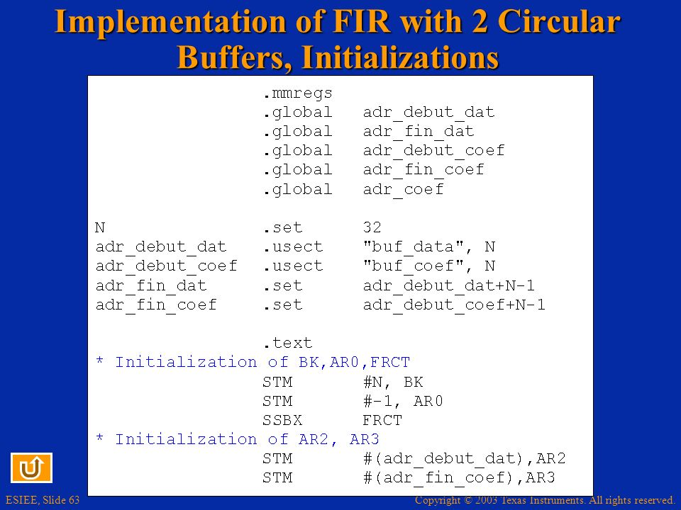 Implementation of FIR with 2 Circular Buffers, Initializations