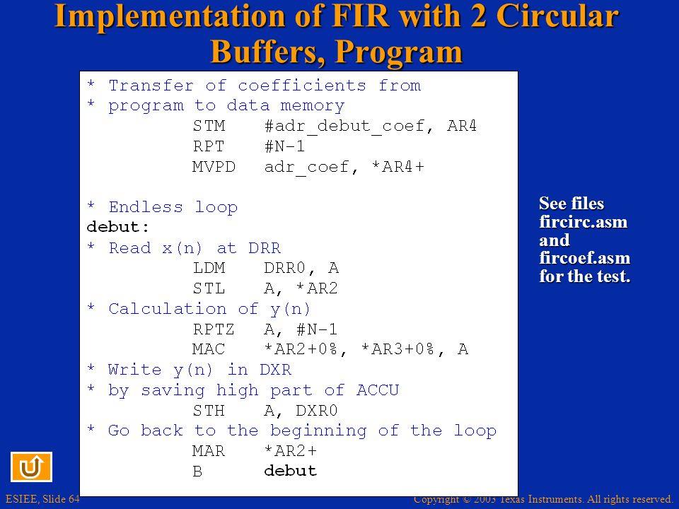 Implementation of FIR with 2 Circular Buffers, Program