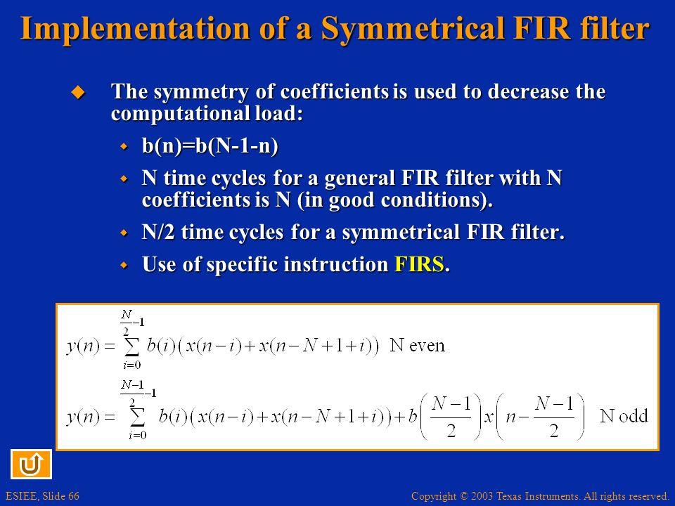 Implementation of a Symmetrical FIR filter