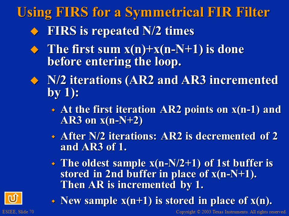 Using FIRS for a Symmetrical FIR Filter